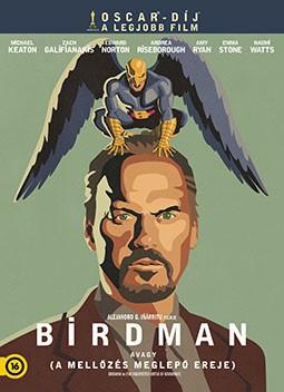 Birdman avagy a mellőzés meglepő ereje