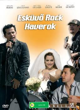 Esküvő, rock, haverok