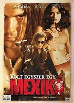 Volt egyszer egy Mexikó