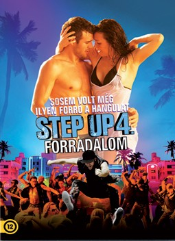 Step Up 4.: Forradalom